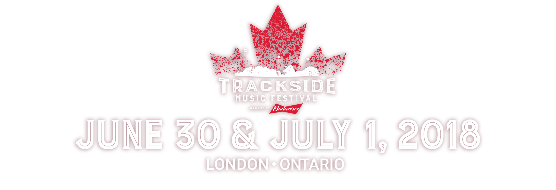 Trackside Music Festival: June 30 & July 1, 2018 | London, ON